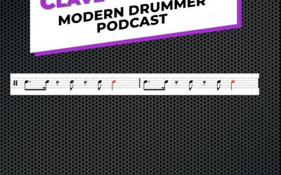 Modern Drummer Podcast Clave Challenge